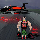 Regeneration by Rocky Luciano