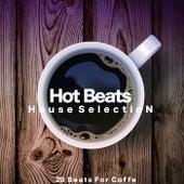 Hot Beats (House Selection) von Various Artists