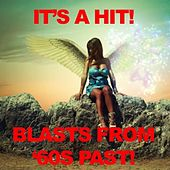It's a Hit! Blasts From '60s Past! by Various Artists