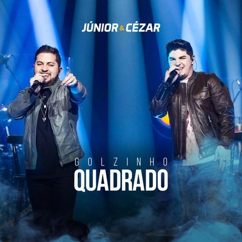 Golzinho Quadrado (Ao Vivo) de Júnior e Cézar