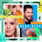 Beba Beba (Ao Vivo) de Thaeme & Thiago