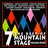 The Best of Mountain Stage Live, Vol. 7 de Various Artists