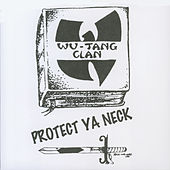 Protect Ya Neck von Wu-Tang Clan