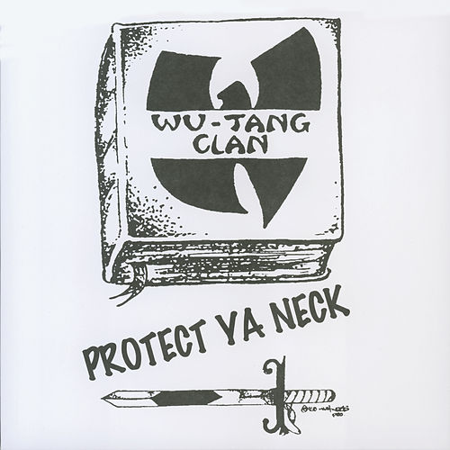 Protect Ya Neck by Wu-Tang Clan