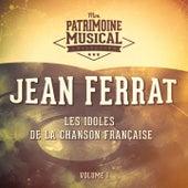 Les idoles de la chanson française : Jean Ferrat, Vol. 1 de Jean Ferrat