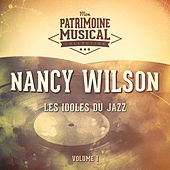 Les idoles du Jazz : Nancy WIlson, Vol. 3 de Nancy Wilson