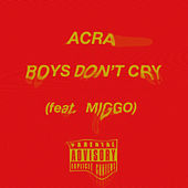 Boys Don'T Cry de Acra