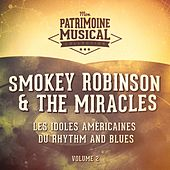 Les idoles américaines du rhythm and blues : Smokey Robinson & The Miracles, Vol. 2 von Smokey Robinson