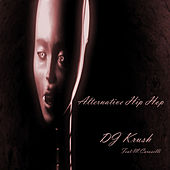 Alternative Hip Hop von DJ Krush