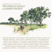 Travailler C'est Trop Dur: The Lyrical Legacy of Caesar Vincent de Various Artists