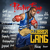 Clubber Lang by Pastor Troy