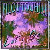 Let's Go (feat. Pato Banton) de Pilot Touhill