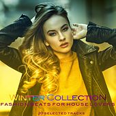 Winter Collection (Fashion Beats for House Lovers) de Various Artists