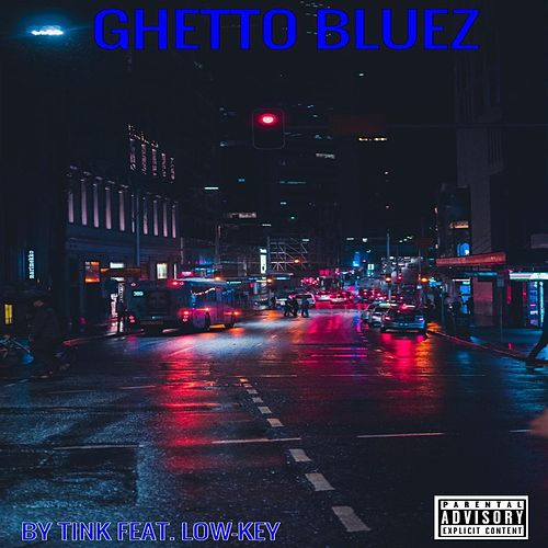 Ghetto Bluez by Tink by Jamon Turner