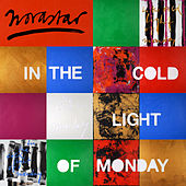 In The Cold Light of Monday de Novastar