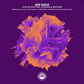 Give Me That (feat. Hollace M Metzger) by Jeff Gold