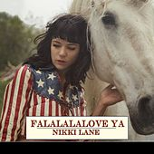 FaLaLaLaLove Ya by Nikki Lane