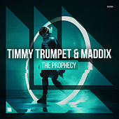 The Prophecy by Timmy Trumpet