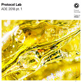 Protocol Lab - ADE 2018 pt.1 by Various Artists