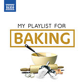 My Playlist for Baking de Various Artists
