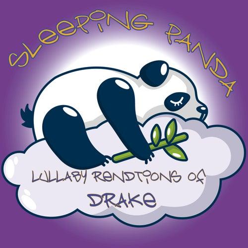 Lullaby Renditions of Drake de Sleeping Panda