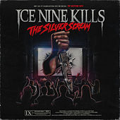 The Silver Scream von Ice Nine Kills