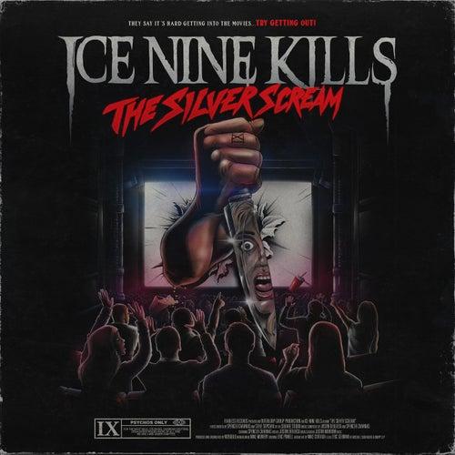 The Silver Scream von Ice Nine Kills