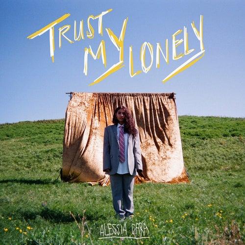 Trust My Lonely de Alessia Cara