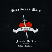Heartbreak Back (R3HAB Remix) von Frank Walker