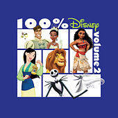 100% Disney: Volume 2 de Various Artists