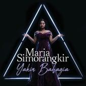 Yakin Bahagia von Maria Simorangkir