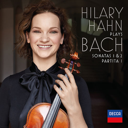 Hilary Hahn plays Bach: Violin Sonatas Nos. 1 & 2; Partita No. 1 by Hilary Hahn