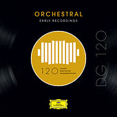 DG 120 – Orchestral: Early Recordings von Various Artists