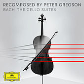 Recomposed by Peter Gregson: Bach - Cello Suite No. 6 in D Major, BWV 1012, 6. Gigue de Peter Gregson