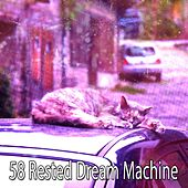 58 Rested Dream Machine by Ocean Sounds Collection (1)