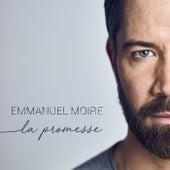 La promesse de Emmanuel Moire