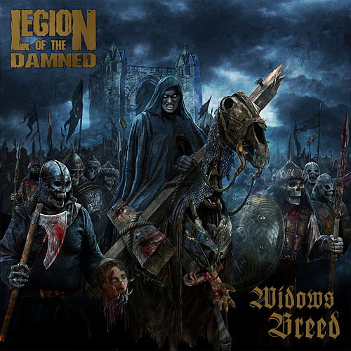 The Widow's Breed von Legion Of The Damned