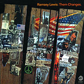 Them Changes (Live At The Depot, Minneapolis / 1970) by Ramsey Lewis