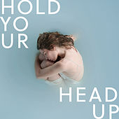 Hold Your Head Up von Anna Rossinelli