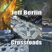 Crossroads de Jeff Berlin