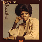 Check Me Out If You Don't Know Me By Now by Lyn Collins