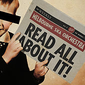 Read All About It! de Melbourne Ska Orchestra