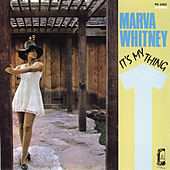 It's My Thing de Marva Whitney