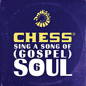 Chess Sing A Song Of (Gospel) Soul 6 de Various Artists