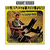 His Majesty King Funk by Grant Green