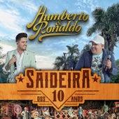 Saideira dos 10 Anos, Pt. 2 (Ao Vivo) de Humberto & Ronaldo
