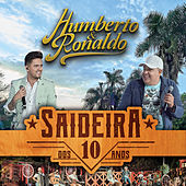 Saideira dos 10 Anos, Pt. 2 (Ao Vivo) von Humberto & Ronaldo