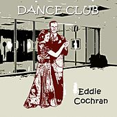Dance Club by Eddie Cochran