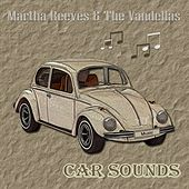 Car Sounds von Martha and the Vandellas