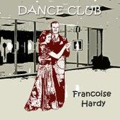 Dance Club de Francoise Hardy